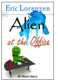 Alien at the Office