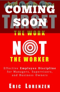 Target the Work, Not the Worker